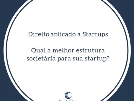 Qual a melhor estrutura societária para sua Startup?
