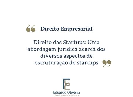 Direito Empresarial: Como estruturar uma Startup em aspectos práticos