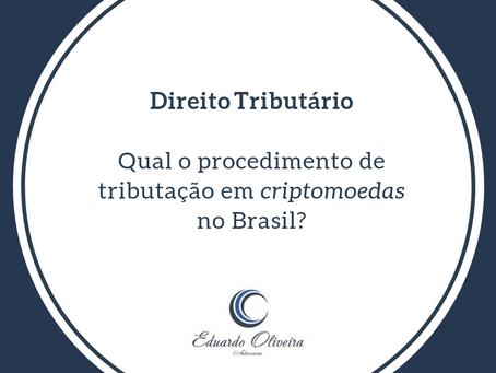 Como se dá a tributação de operações com criptomoedas no Brasil?