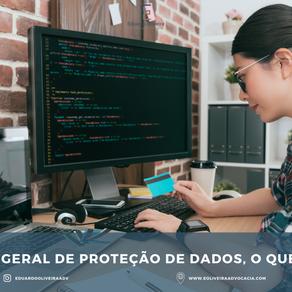 Lei geral de proteção de dados, o que é?
