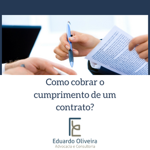 Qual a melhor forma de se cobrar o cumprimento de um contrato?