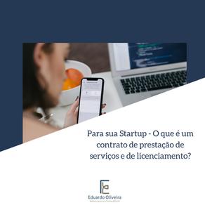 Para sua Startup - O que é um contrato de prestação de serviços e licenciamento?