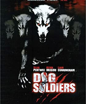 Dog Soldiers (2002) - A Review