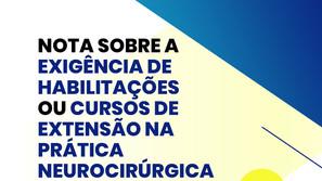 Nota sobre a Exigência de Habilitação ou Cursos de Extensão na Prática Neurocirurgica