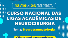 Curso Nacional das Ligas Acadêmicas de Neurocirurgia