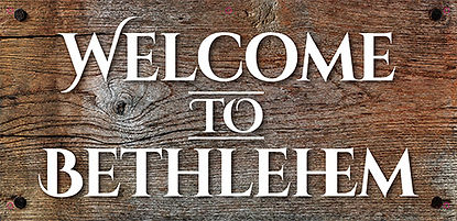 Welcome to Bethlehem - 60inx29-5in_Draft