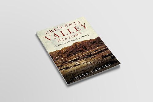 Crescenta Valley History Hidden in Plain Sight