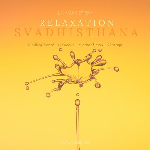 Nouvelle méditation en libre accès / Svadhisthana