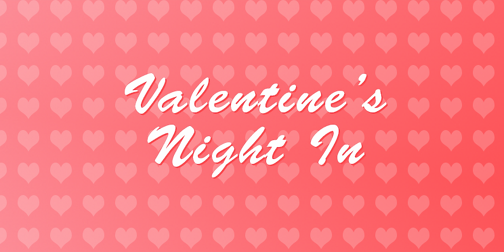 Valentine's Night In with SOAR