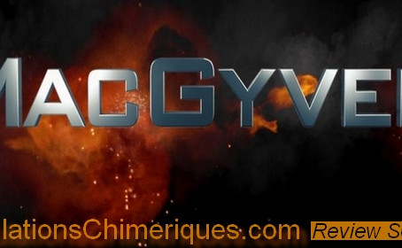 Review de l'épisode 1x01 de MacGyver