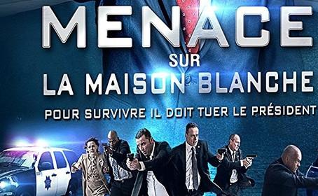 [Test DVD/Blu-Ray] Menace sur la Maison Blanche, l'édition DVD