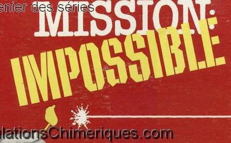 Retour sur la série Mission Impossible (1966-1973)