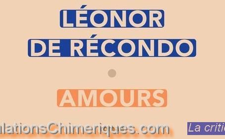 La critique du roman Amours de Leonor de Recondo