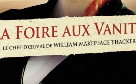 [Test DVD/Blu-Ray] L'intégrale DVD de la mini-série La foire aux vanités