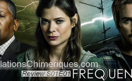 Review de l'épisode 1x01 de la série Frequency