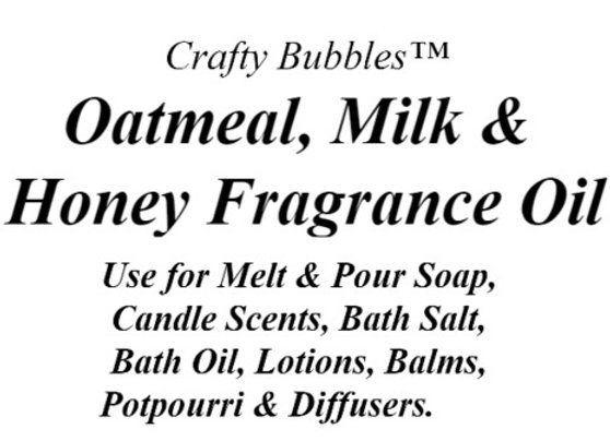 Oatmeal, Milk & Honey Fragrance Oil