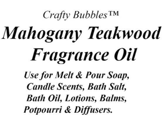Mahogany Teakwood Fragrance Oil