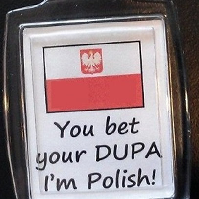 Polish Keychain, You bet your Dupa