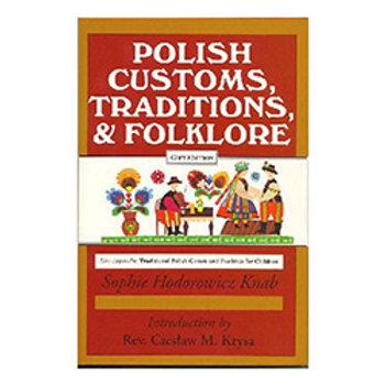 Polish Book, Polish Customs, Traditions & Folklore