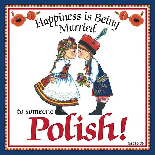Polish Tile Magnet, Happiness is Being Married