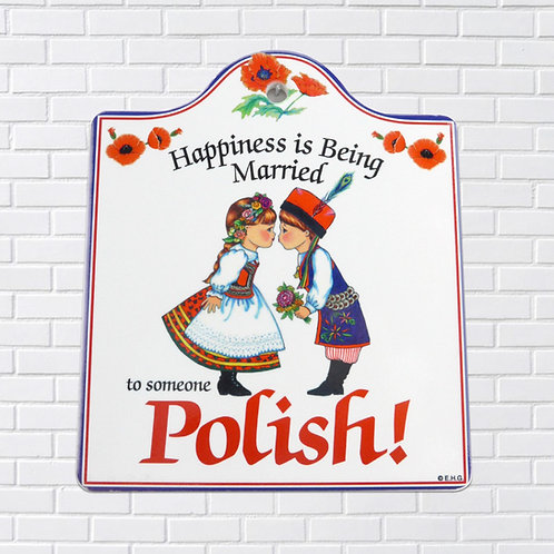 Polish Trivet, Happiness is Being Married to Someone Polish