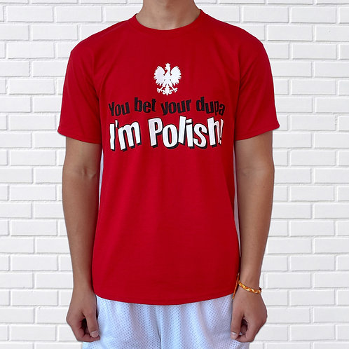 You Bet Your Dupa I'm Polish T-Shirt – Red
