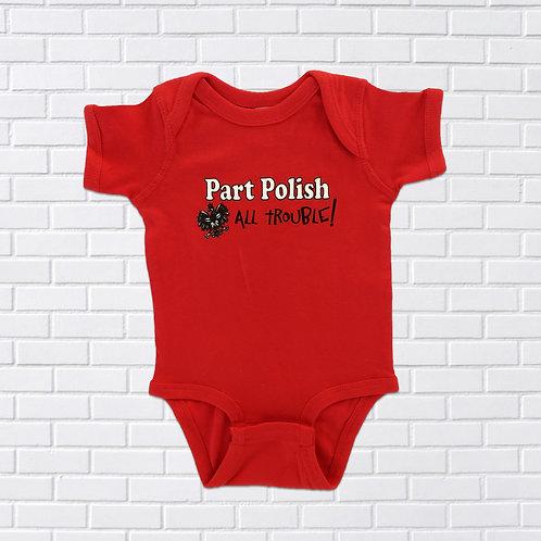 Polish Onesie, Part Polish All Trouble