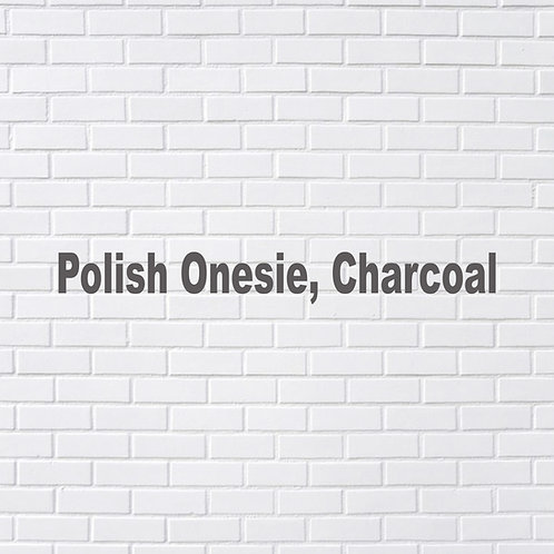 Polish Onesie, Charcoal