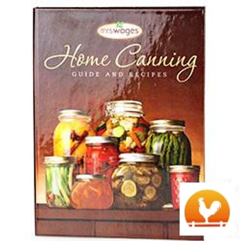 Mrs. Wages Home Canning Guide and Recipes