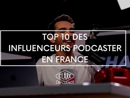 TOP 10 des Influenceurs Podcaster en France
