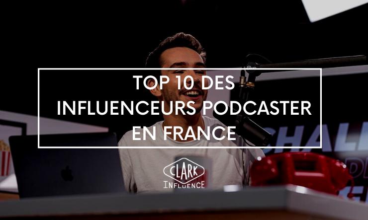Influenceurs Podcaster en France