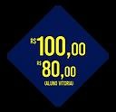 de R$100 por R$80,00