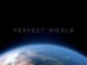 Perfect World.tiff