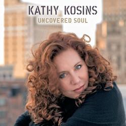 Kathy Kosins Uncovered - Soul
