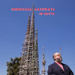 ed-motta-perpetual-gateways-2016