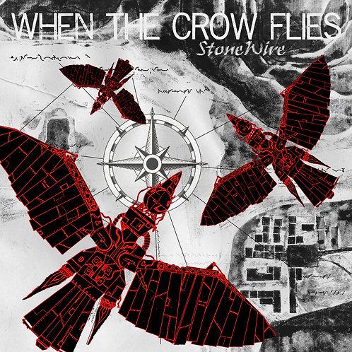 When The Crow Flies - CD