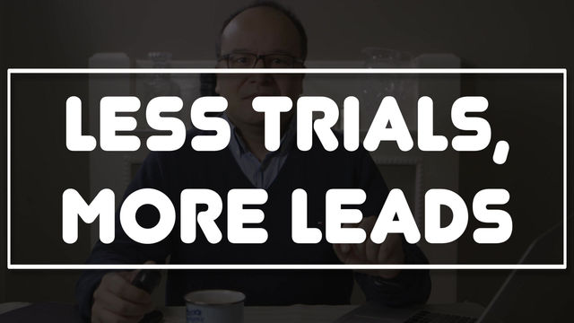 More leads, less trials