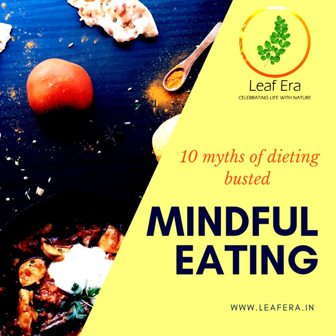 10 Myths of Dieting Busted: Mindful Eating