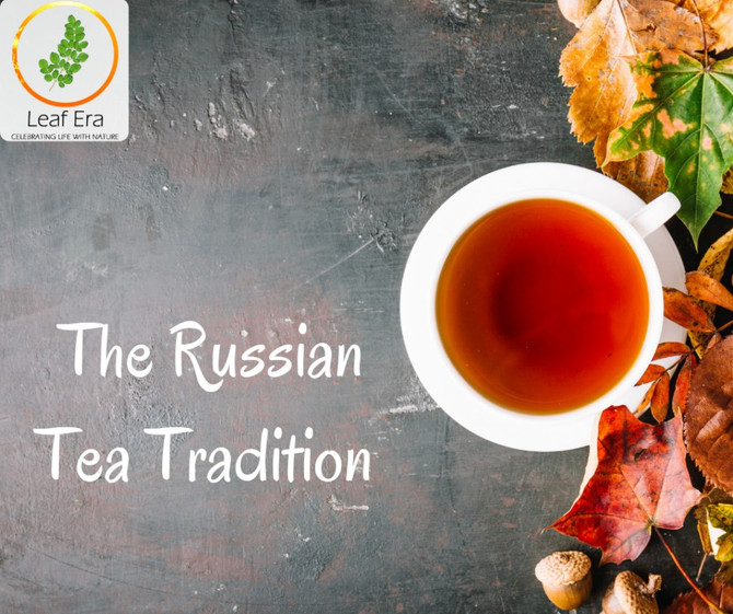 The Russian Tea Tradition