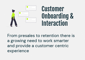 Customer Onboarding & Interaction