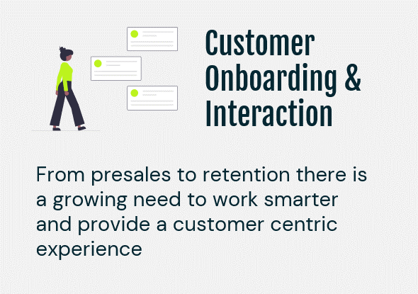 Customer Onboarding & Interaction