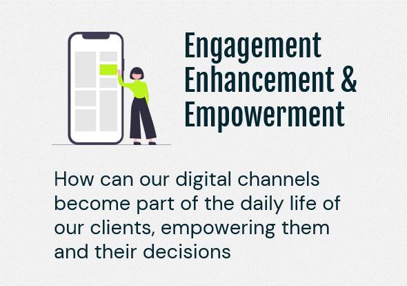 Engagement Enhancement & Empowerment