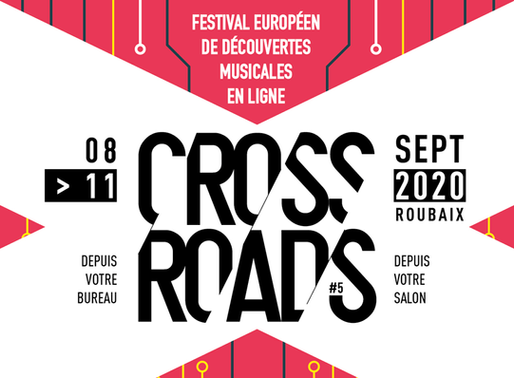 Crossroads Festival ; une 5ème édition numérique et éclectique