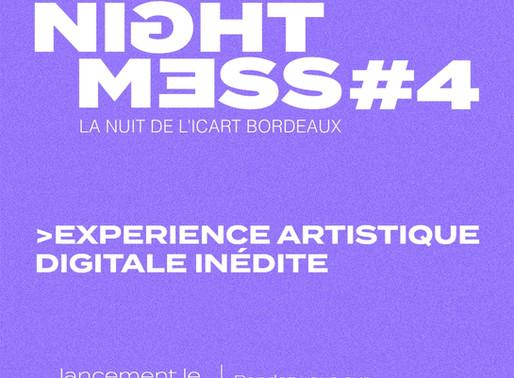 Night Mess #4 : une expérience artistique 100% digitale