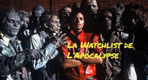 La Watchlist de l'Apocalypse