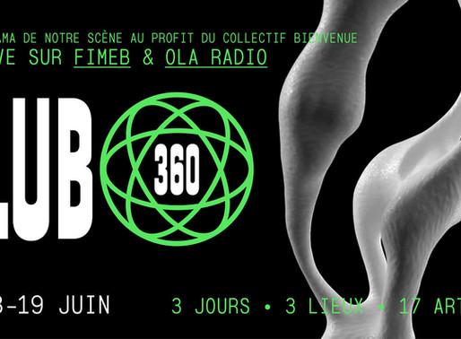 CLUB 360: l'événement bordelais mettant en scène 3 dates, 3 lieux, 17 artistes au profit d'une cause