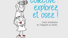 Intelligence Collective : expérimentez et osez !