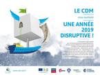 CDM : une année disruptive !