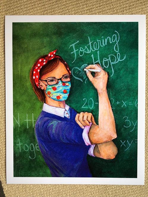 """Fostering Hope"" Teacher 10x8"" print"