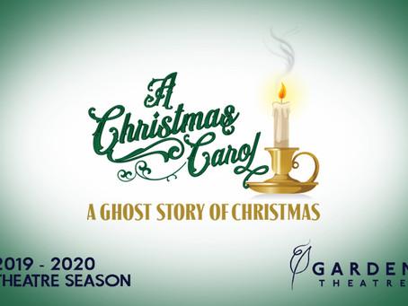 November/December 2019 - A Christmas Carol at The Garden Theatre